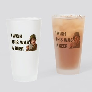 I Wish This Was A Beer Drinking Glass