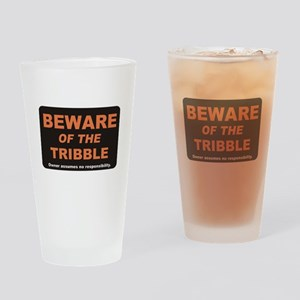 Beware / Tribble Drinking Glass