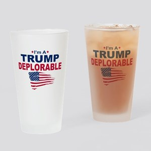 I'm A Trump Deplorable Drinking Glass