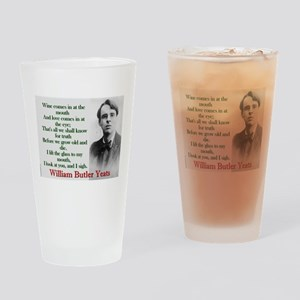Wine Comes In At The Mouth - Yeats Drinking Glass