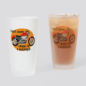 I Dream I'm A Motorcyle Drinking Glass