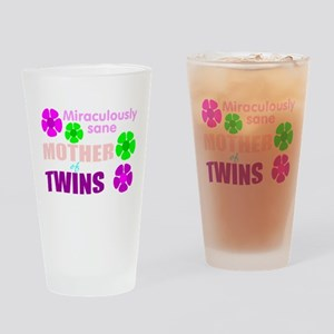 Sane mother of twin... Drinking Glass