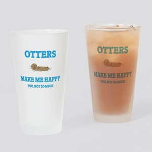 Otters Make Me Happy Drinking Glass