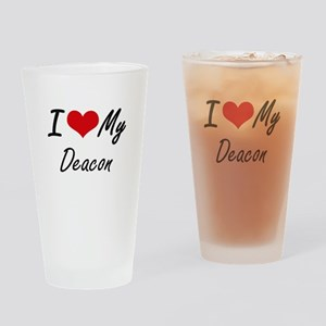 I Love My Deacon Drinking Glass
