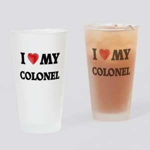 I love my Colonel Drinking Glass