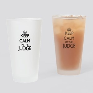 Keep calm I'm the Judge Drinking Glass