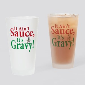 It ain't sauce it's gravy Pint Glass