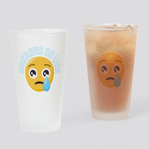 Emoji Mondays Be Like Drinking Glass
