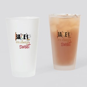 Bakers Are Always Sweet Drinking Glass