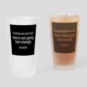 Mario Andretti Quote Drinking Glass