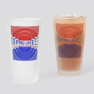 Pro Life Drinking Glass