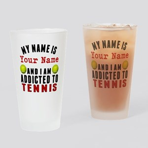 Addicted To Tennis Drinking Glass