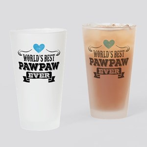 World's Best Pawpaw Ever Drinking Glass