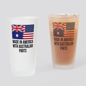 Made In America With Australian Parts Drinking Gla
