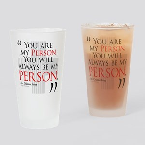 You Are My Person Drinking Glass