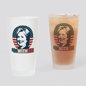 Hillary 2016 - I'm With Her Drinking Glass