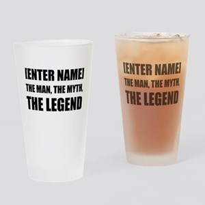 Man Myth Legend Personalize It! Drinking Glass