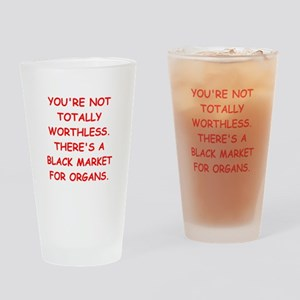 worthless Drinking Glass