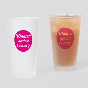 Woman against trump Drinking Glass