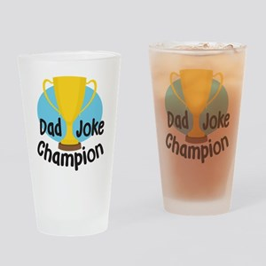 Dad Joke Champion Drinking Glass