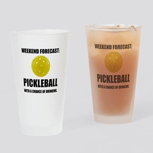 Weekend Forecast Pickleball Drinking Drinking Glas