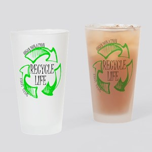 Recycle Life Drinking Glass