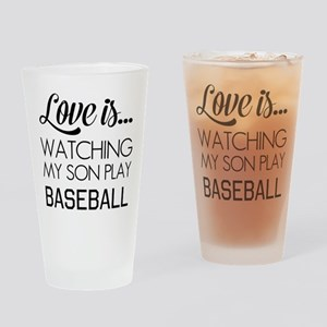 Love is watching my son play baseball Drinking Gla