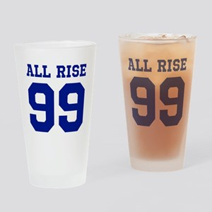 ALL RISE 99 Drinking Glass