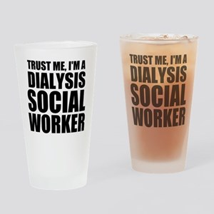 Trust Me, I'm A Dialysis Social Worker Drinkin