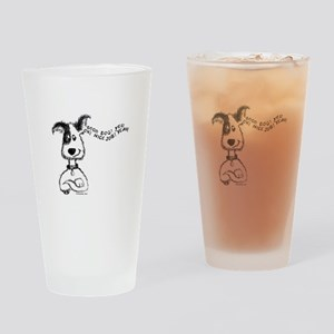 Praise Your Dog Drinking Glass