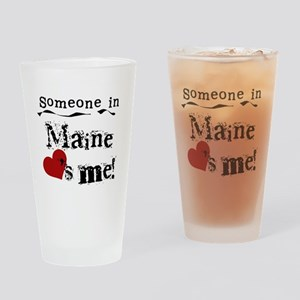Someone in Maine Pint Glass