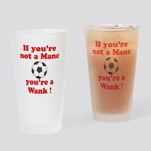 If you're not a Manc Pint Glass