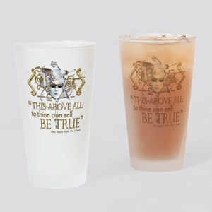"Hamlet ""Be True"" Quote Drinking Glass"