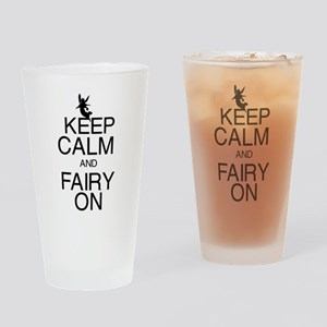 Keep Calm and Fairy On Drinking Glass