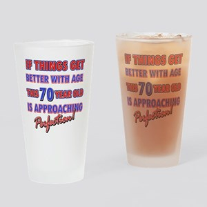Funny 70th Birthdy designs Drinking Glass