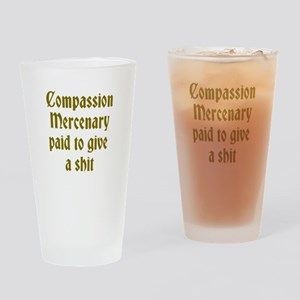Compassion Mercenary Drinking Glass
