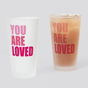 You Are Loved Drinking Glass