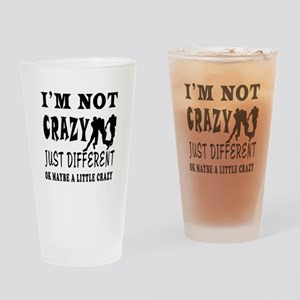 I'm not Crazy just different Rugby Drinking Glass