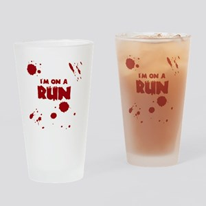 I'm on a run Drinking Glass