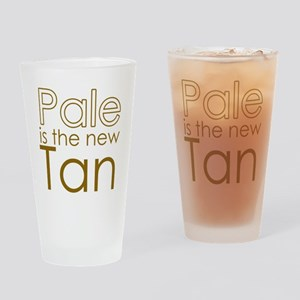 Pale is the new TAN Drinking Glass