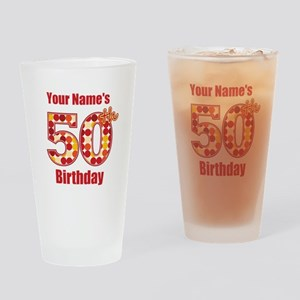 Happy 50th Birthday - Personalized! Drinking Glass