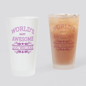 World's Most Awesome Dog Walker Drinking Glass