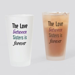 Sisters Forever Drinking Glass