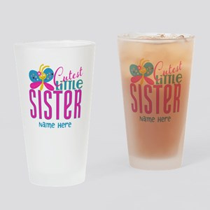 Custom Cutest Little Sister Drinking Glass