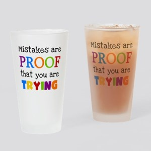 Mistakes Proof You Are Trying Drinking Glass