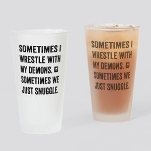 Wrestle With My Demons Drinking Glass