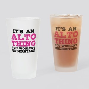It's an Alto Thing Drinking Glass