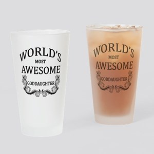 World's Most Awesome Goddaughter Drinking Glass