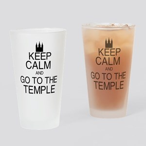 Keep Calm and Go to the Temple Drinking Glass