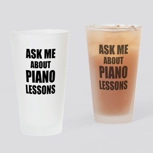 Ask me about Piano lessons Drinking Glass